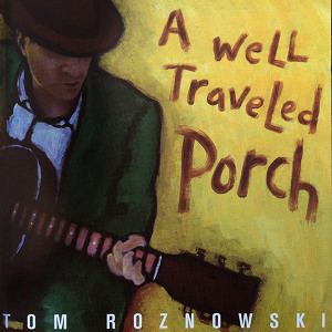 A Well-Traveled Porch - CD Cover